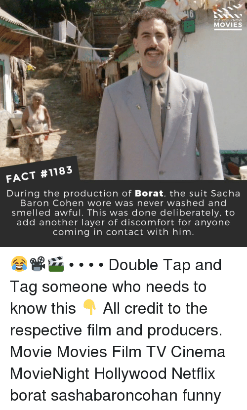 Borat: DID YOU KNOw  MOVIES  FACT #1183  During the production of Borat, the suit Sacha  Baron Cohen wore was never washed and  smelled awful. This was done deliberately, to  add another layer of discomfort for anyone  coming in contact with him 😂📽️🎬 • • • • Double Tap and Tag someone who needs to know this 👇 All credit to the respective film and producers. Movie Movies Film TV Cinema MovieNight Hollywood Netflix borat sashabaroncohan funny