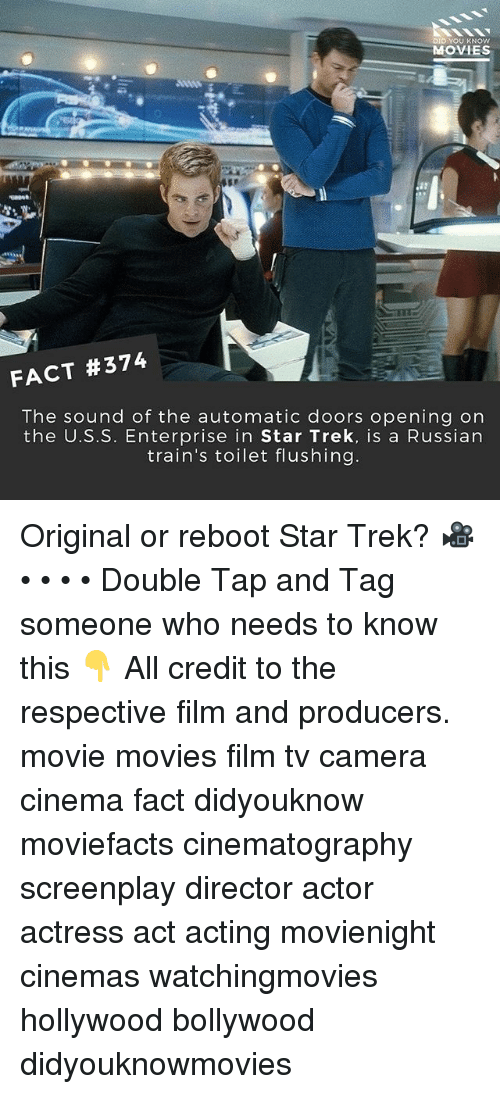 Enterprise: DID YOU KNOW  MOVIES  FACT #374  The sound of the automatic doors opening on  the U.S.S. Enterprise in Star Trek, is a Russian  train's toilet flushing Original or reboot Star Trek? 🎥 • • • • Double Tap and Tag someone who needs to know this 👇 All credit to the respective film and producers. movie movies film tv camera cinema fact didyouknow moviefacts cinematography screenplay director actor actress act acting movienight cinemas watchingmovies hollywood bollywood didyouknowmovies