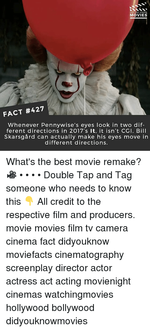 Filmes: DID YOU KNOW  MOVIES  FACT #427  Whenever Pennywise's eyes look in two dif-  ferent directions in 2017's It, it isn't CGI. Bill  Skarsgård can actually make his eyes move in  different directions What's the best movie remake? 🎥 • • • • Double Tap and Tag someone who needs to know this 👇 All credit to the respective film and producers. movie movies film tv camera cinema fact didyouknow moviefacts cinematography screenplay director actor actress act acting movienight cinemas watchingmovies hollywood bollywood didyouknowmovies