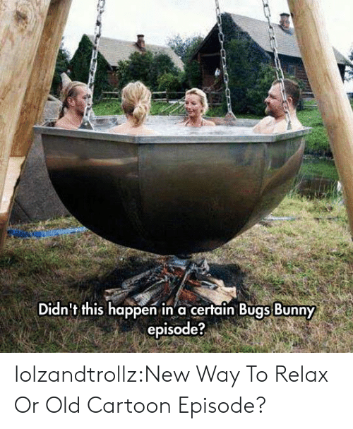 Old Cartoon: Didn't this happen in a certain Bugs Bunny  episode? lolzandtrollz:New Way To Relax Or Old Cartoon Episode?