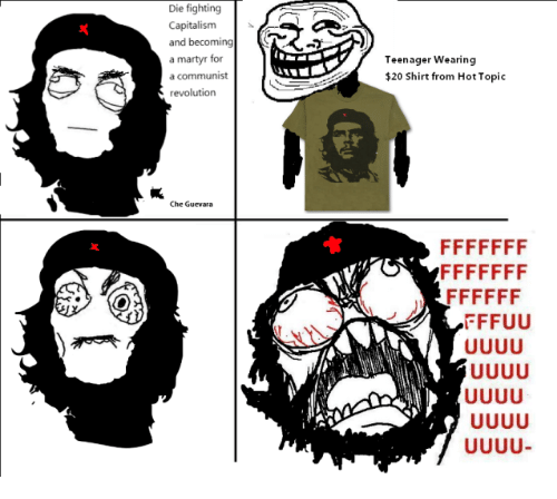 Hot Topic: Die fighting  Capitalism  a martyr for  Teenager Wearing  20 Shirt from Hot Topic  revolution  Che Guevara  FFUU