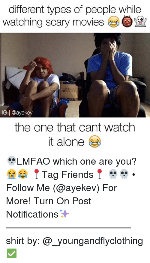 scari movie: different types of people while  watching scary movies  IG I @ayekev  the one that cant watch  it alone 💀LMFAO which one are you? 😭😂 📍Tag Friends📍 💀💀 • Follow Me (@ayekev) For More! Turn On Post Notifications✨ ————————————— shirt by: @_youngandflyclothing ✅