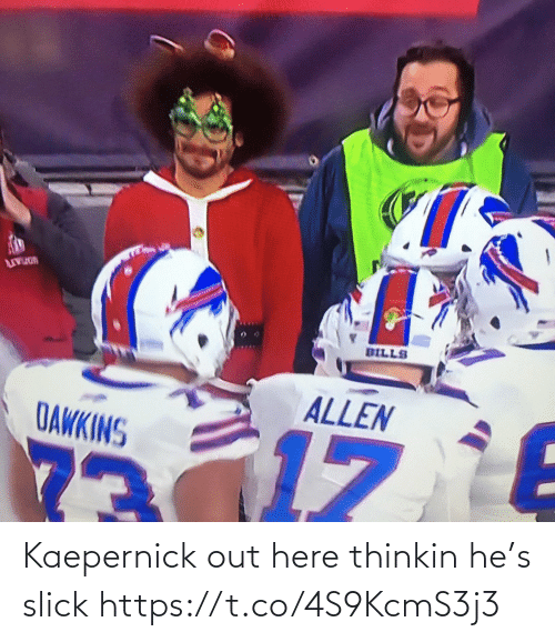 kaepernick: DILLS  ALLEN  DAWKINS  73 Kaepernick out here thinkin he's slick https://t.co/4S9KcmS3j3