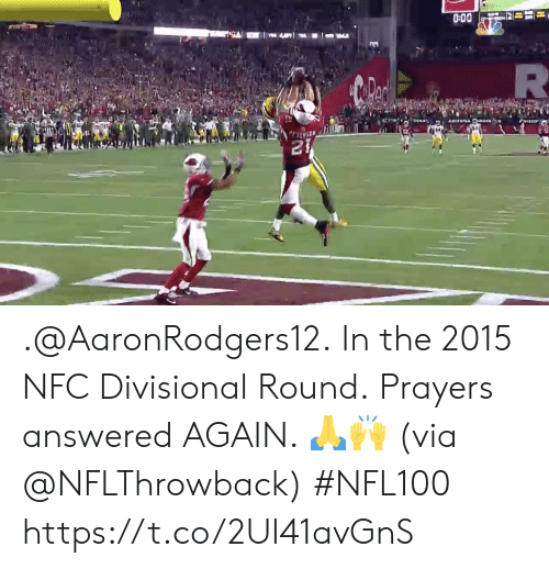 Memes, 🤖, and Nfc: DINA  AmizONA OBOIN  TIZO  PrYENSON  21 .@AaronRodgers12. In the 2015 NFC Divisional Round.  Prayers answered AGAIN. 🙏🙌 (via @NFLThrowback) #NFL100 https://t.co/2UI41avGnS