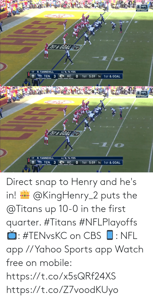 2: Direct snap to Henry and he's in! 👑  @KingHenry_2 puts the @Titans up 10-0 in the first quarter. #Titans #NFLPlayoffs  📺: #TENvsKC on CBS 📱: NFL app // Yahoo Sports app Watch free on mobile: https://t.co/x5sQRf24XS https://t.co/Z7voodKUyo