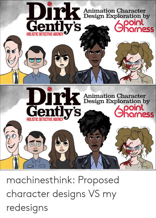 exploration: Dirk  Gentlv's  Animation Character  Design Exploration by  04  harness  HOLISTIC DETECTIVE AGENCY   Dirk  Gently's  Animation Character  Design Exploration by  oint  기 arness  HOLISTIC DETECTIVE AGENCY machinesthink:  Proposed character designs VS my redesigns