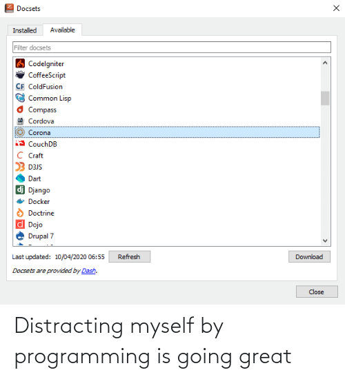 Distracting: Distracting myself by programming is going great