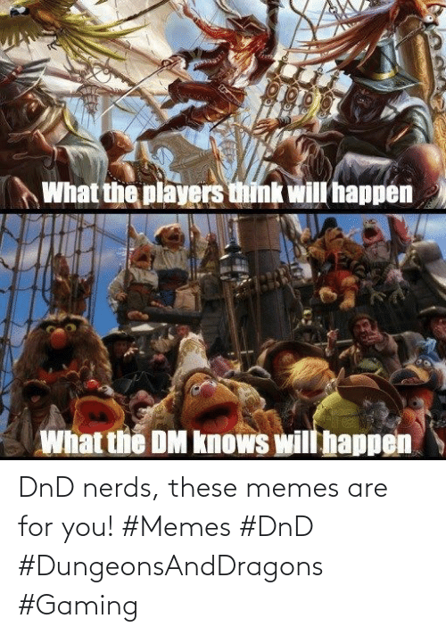 For You: DnD nerds, these memes are for you! #Memes #DnD #DungeonsAndDragons #Gaming