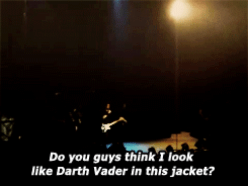 vader: Do you guys think I look  like Darth Vader in this jacket?
