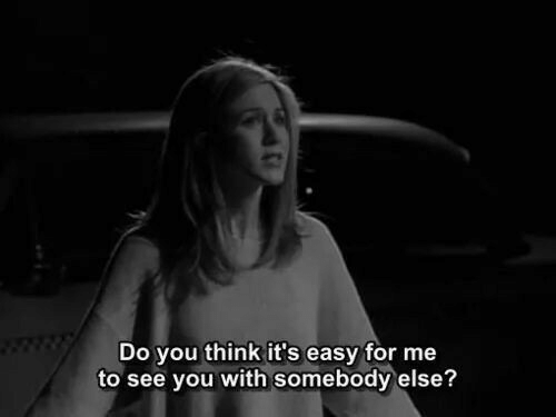 Easy, Think, and You: Do you think it's easy for me  to see you with somebody else?