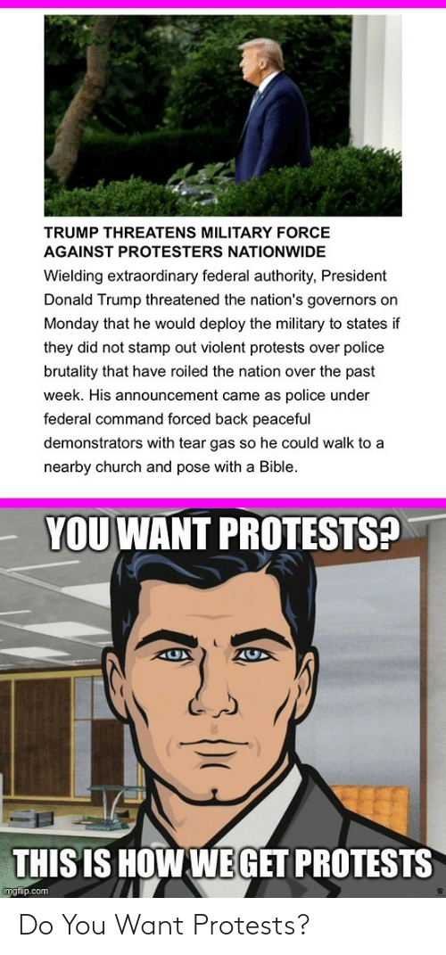 do you: Do You Want Protests?