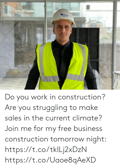 sales: Do you work in construction? Are you struggling to make sales in the current climate?   Join me for my free business construction tomorrow night: https://t.co/tkILj2xDzN https://t.co/Uaoe8qAeXD