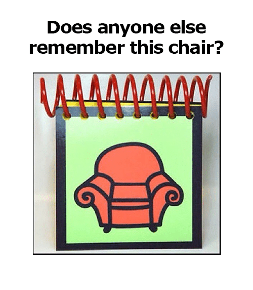 Memes, Chair, and 🤖: Does anyone else  remember this chair?  MAMW