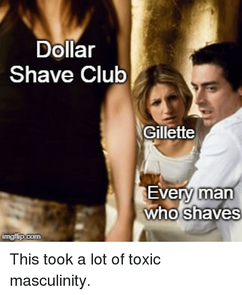 Dollar Shave Club Gillette Every Man Who Shaves | Club Meme on