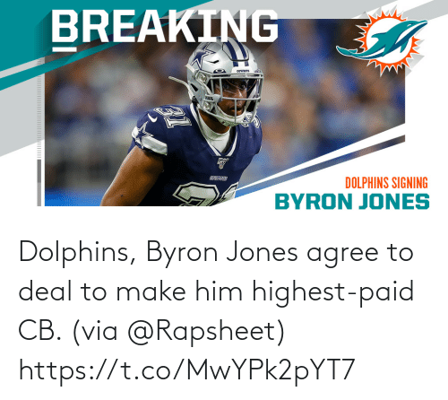 Memes, Dolphins, and 🤖: Dolphins, Byron Jones agree to deal to make him highest-paid CB. (via @Rapsheet) https://t.co/MwYPk2pYT7