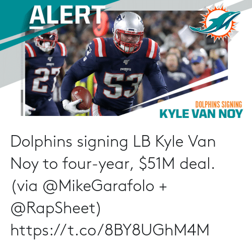 Signing: Dolphins signing LB Kyle Van Noy to four-year, $51M deal. (via @MikeGarafolo + @RapSheet) https://t.co/8BY8UGhM4M