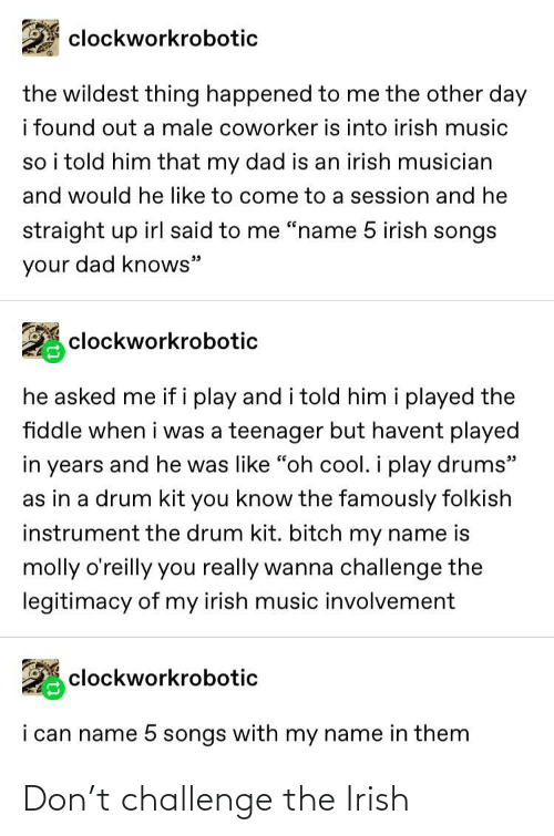 Irish: Don't challenge the Irish