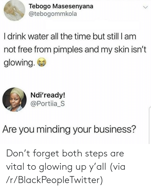 Both: Don't forget both steps are vital to glowing up y'all (via /r/BlackPeopleTwitter)