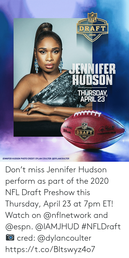 NFL draft: Don't miss Jennifer Hudson perform as part of the 2020 NFL Draft Preshow this Thursday, April 23 at 7pm ET! Watch on @nflnetwork and @espn. @IAMJHUD #NFLDraft  📷 cred: @dylancoulter https://t.co/BItswyz4o7