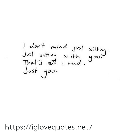 Mind, Net, and You: dont mind Jst sithng  Just siti  That o d Jou  Just you  w ith  . https://iglovequotes.net/