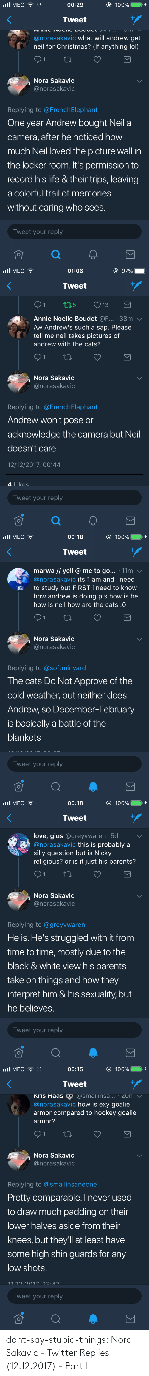 things: dont-say-stupid-things:  Nora Sakavic - Twitter Replies (12.12.2017) - Part I