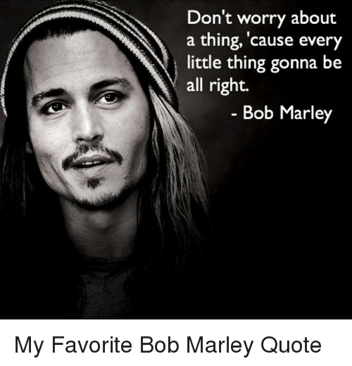 🅱 60 Best Memes About Bob Marley Quotes Bob Marley Quotes Memes Inspiration Bob Marley Sober Quotes With Pictures