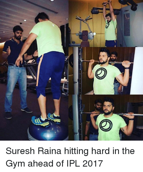 Memes, 🤖, and Ipl: Doue'  oooo Suresh Raina hitting hard in the Gym ahead of IPL 2017