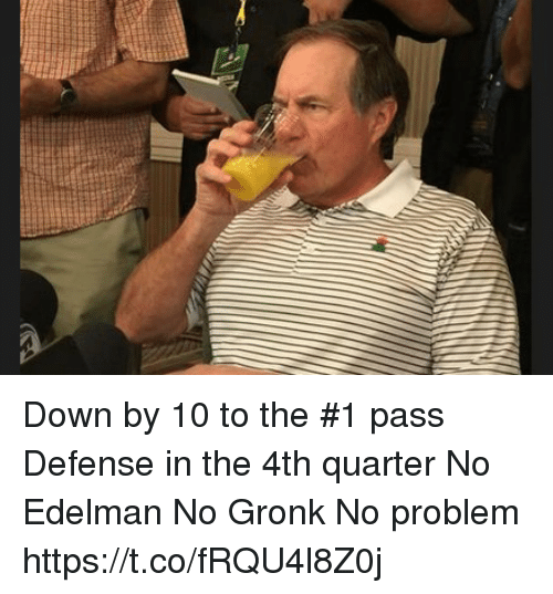 edelman: Down by 10 to the #1 pass Defense in the 4th quarter  No Edelman  No Gronk  No problem https://t.co/fRQU4l8Z0j