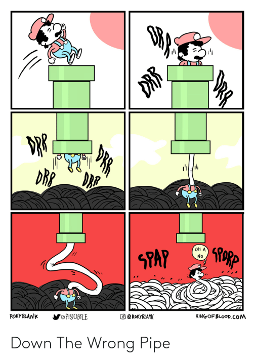 Pipe: Down The Wrong Pipe