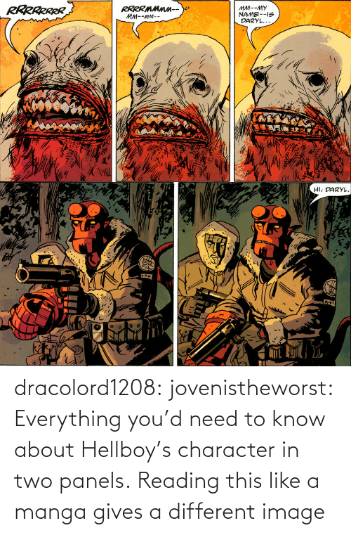 Http: dracolord1208: jovenistheworst:  Everything you'd need to know about Hellboy's character in two panels.   Reading this like a manga gives a different image