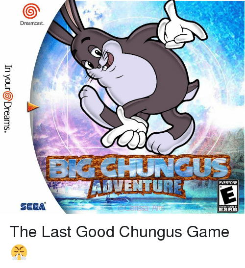 Dreamcast CHUNGUS EVERYONE SEGA CONTENT RATED BY ESRB | Game