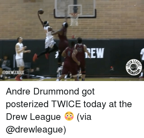 Drummond: @DREW LEAGUE  LEW  A LEAA Andre Drummond got posterized TWICE today at the Drew League 😳 (via @drewleague)