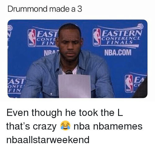 Drummond: Drummond made a 3  EAST  CONFE  FIN  EASTERN  FINALS  NBA.COM  CONFERENCE  NRA 7  EA  AST  ONFE  cr  EIN Even though he took the L that's crazy 😂 nba nbamemes nbaallstarweekend