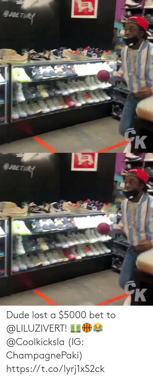 dude: Dude lost a $5000 bet to @LILUZIVERT! 💵🏀😂 @Coolkicksla (IG: ChampagnePaki) https://t.co/lyrj1xS2ck