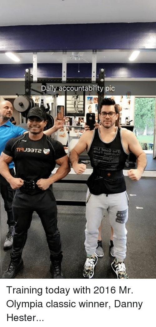 olympia: e Daily accountability pic  f131 Training today with 2016 Mr. Olympia classic winner, Danny Hester...