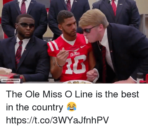 ole miss: e ntis  VIA @OLEMISSFB The Ole Miss O Line is the best in the country 😂 https://t.co/3WYaJfnhPV
