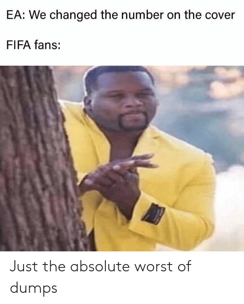 fifa: EA: We changed the number on the cover  FIFA fans: Just the absolute worst of dumps