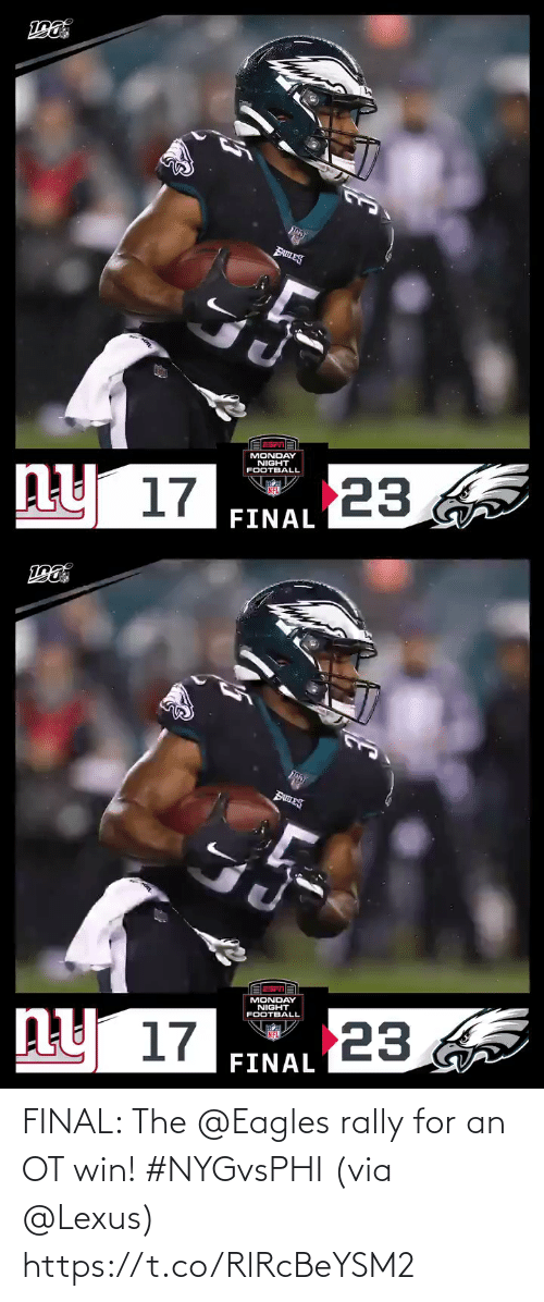lexus: EABLES  MONDAY  NIGHT  FOOTBALL  23  ny 17  FINAL   BanES  MONDAY  NIGHT  FOOTBALL  ny 17  23  FINAL FINAL: The @Eagles rally for an OT win! #NYGvsPHI  (via @Lexus) https://t.co/RlRcBeYSM2
