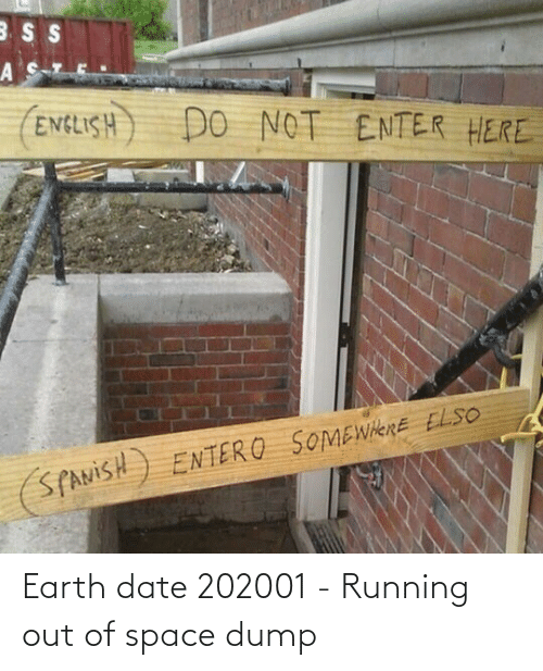 Out Of: Earth date 202001 - Running out of space dump