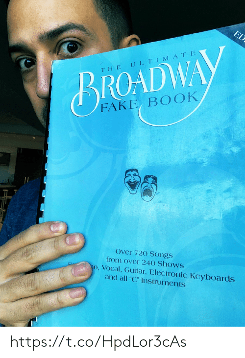 """Fake, Memes, and Book: ED  ULTIMATE  THE  BROADWAY  FAKE BOOK  Over 720 Songs  from over 240 Shows  o, Vocal, Guitar, Electronic Keyboards  and all """"C"""" Instruments https://t.co/HpdLor3cAs"""
