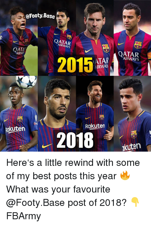 qatar airways: eFooty.Base  QATAR  AIRWAYS  QATA  AIRWA  TARE  AIRWAYS  2015  AIRWA  Rakuten  deten .2018 ,den  kuten Here's a little rewind with some of my best posts this year 🔥 What was your favourite @Footy.Base post of 2018? 👇 FBArmy