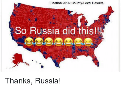 election 2016: Election 2016: County-Level Results  So Russia did this!! Thanks, Russia!