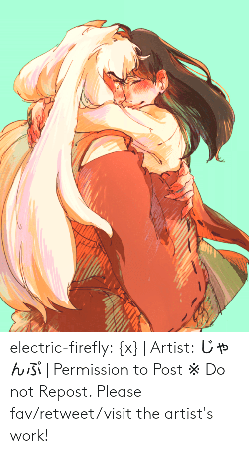 Imgur: electric-firefly: {x} | Artist: じゃんぷ | Permission to Post ※ Do not Repost. Please fav/retweet/visit the artist's work!
