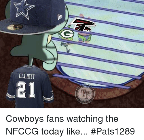 Memes, 🤖, and Elliott: ELLIOTT  J21 Cowboys fans watching the NFCCG today like... #Pats1289