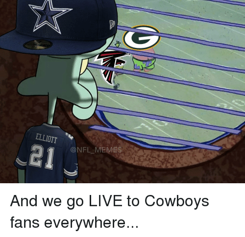 Football, Nfl, and Sports: ELLIOTT  ONFLMEMES And we go LIVE to Cowboys fans everywhere...