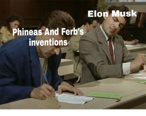 inventions: Elon Musk  Phineas And Ferb's  inventions