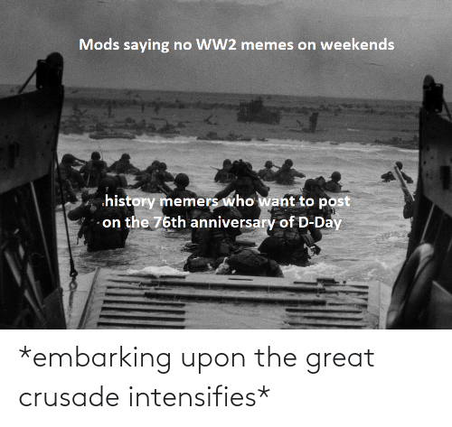 great: *embarking upon the great crusade intensifies*
