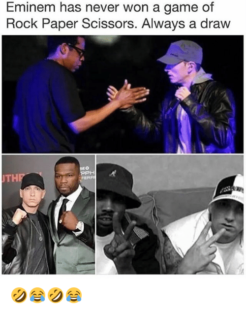 Eminem, Game, and Girl Memes: Eminem has never won a game of  Rock Paper Scissors. Always a draw  THP  PH  FERR 🤣😂🤣😂
