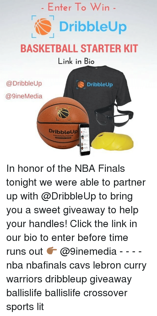 Lebron Curry: Enter To Win  DribbleUp  BASKETBALL STARTER KIT  Link in Bio  @Dribble Up  Dribbleup  @9inee Media  DribbleUp In honor of the NBA Finals tonight we were able to partner up with @DribbleUp to bring you a sweet giveaway to help your handles! Click the link in our bio to enter before time runs out 👉🏾 @9inemedia - - - - nba nbafinals cavs lebron curry warriors dribbleup giveaway ballislife ballislife crossover sports lit