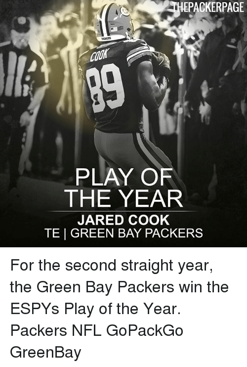 Green Bay Packers: EPACKERPAGE  PLAY OF  THE YEAR  JARED COOK  TE | GREEN BAY PACKERS For the second straight year, the Green Bay Packers win the ESPYs Play of the Year. Packers NFL GoPackGo GreenBay